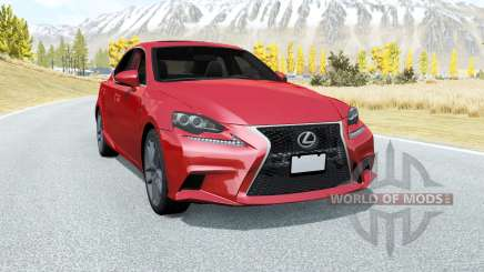 Lexus IS 350 F Sport (XE30) 2013 pour BeamNG Drive