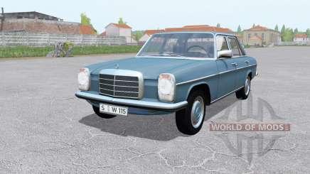 Mercedes-Benz 200D (W115) 1968 pour Farming Simulator 2017